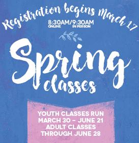 spring registration   March 17