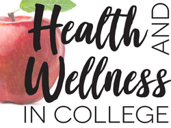 Health and Wellness in College