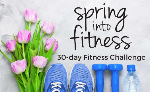Spring Into Fitness: 30-day Challenge